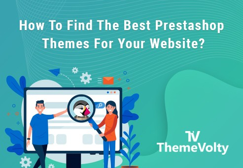 How do you find the best Prestashop themes for your site?